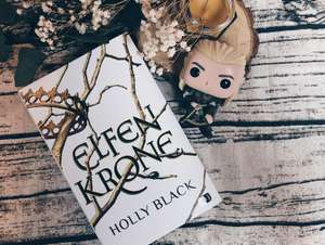 (Werbung) Rezension Holly Black: Elfenkrone